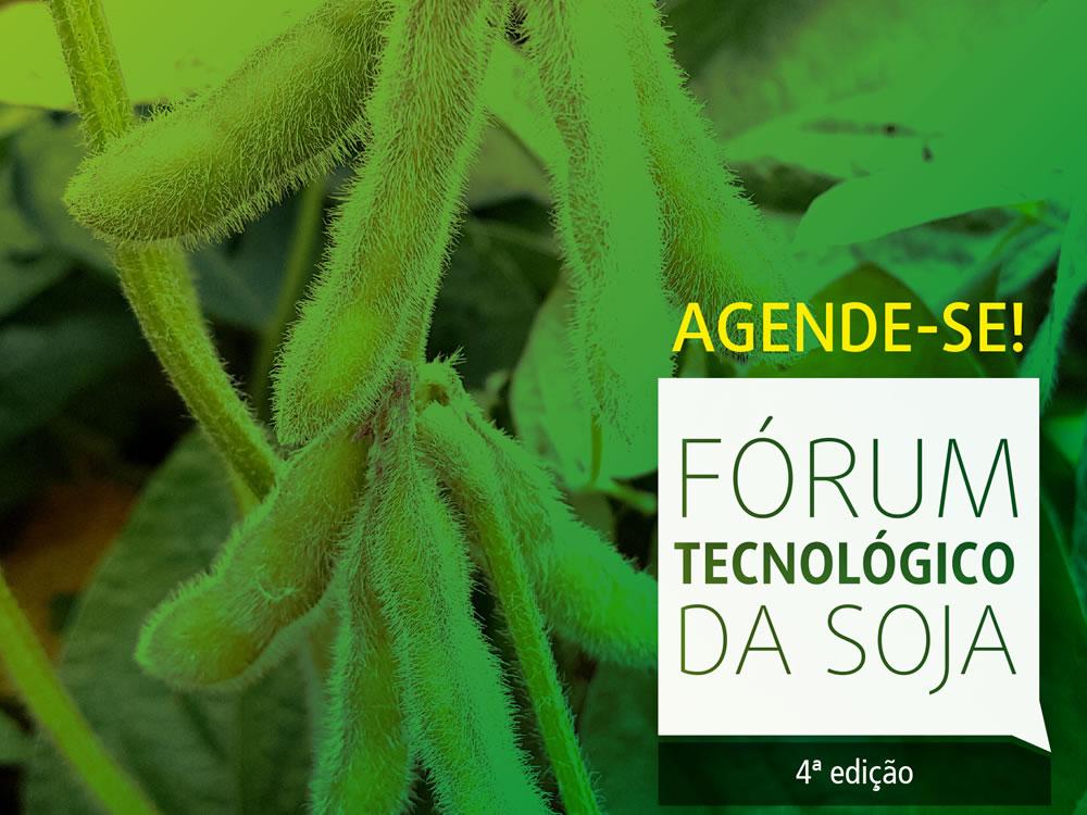 Imagem de Está chegando a 4ª edição do Fórum Tecnológico da Soja